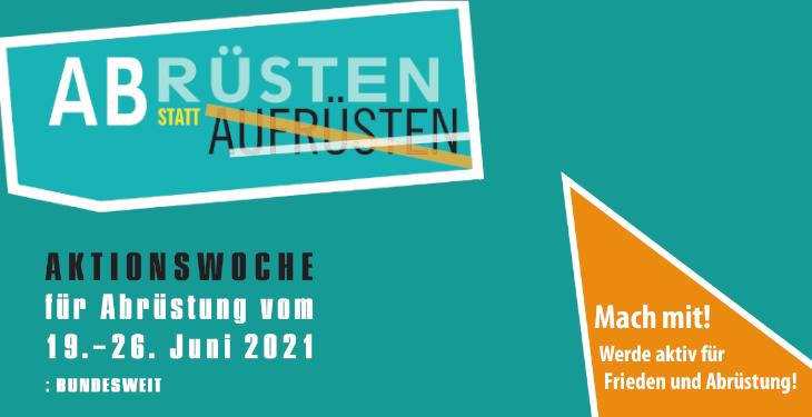 Aktionswoche für Abrüstung vom 19.-26. Juni 2021