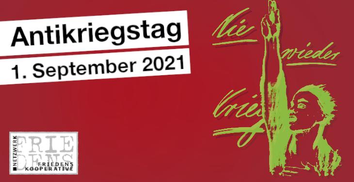 Alle Infos zum Antikriegstag 2021