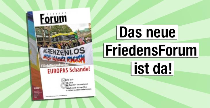 Heft 4/21 des FriedensForums ist erschienen!