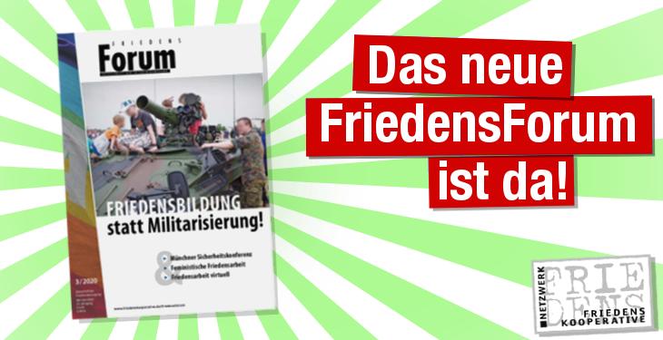 Die neue Ausgabe des FriedensForums ist erschienen.