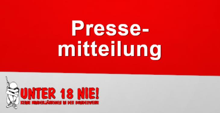 """Pressemitteilung der Kampagne """"unter 18 nie! Keine Minderjährigen in die Bundeswehr"""""""