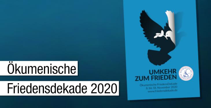 """""""Umkehr zum Frieden"""" lautet das Motto der Ökumenischen Friedensdekade 2020"""