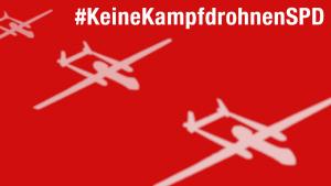 #KeineKampfdrohnenSPD