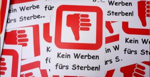 """Schild """"Kein Werben fürs Sterben!"""""""