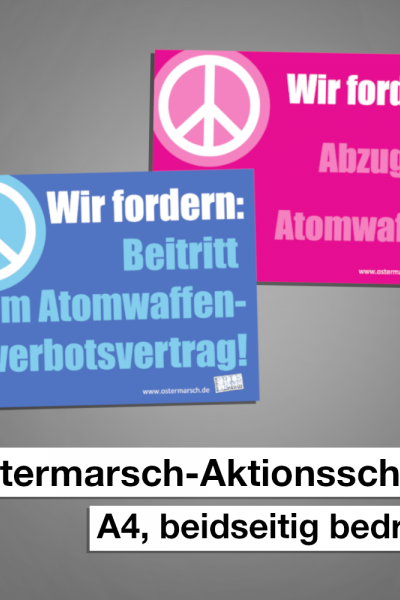 Ostermarsch-Aktionsschild Abzug der Atomwaffen/ Atomwaffenverbot
