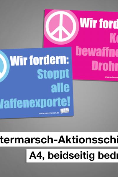 Ostermarsch-Aktionsschild Stoppt Waffenexporte / bewaffnete Drohnen
