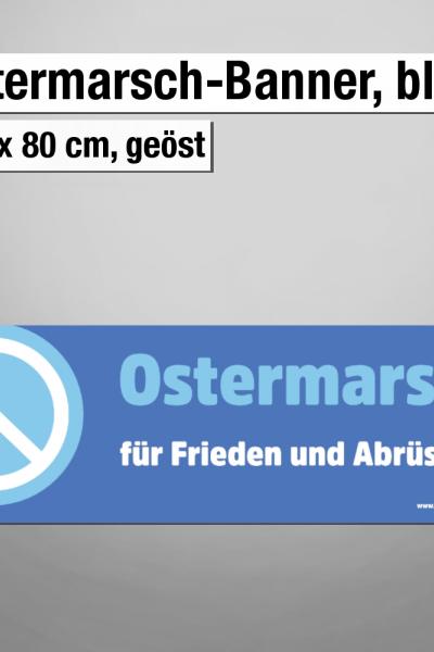 Ostermarsch 2021: Banner blau