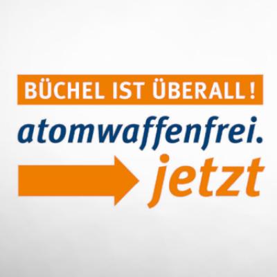 """Pressemitteilung der Kampagne """"Büchel ist überall! atomwaffenfrei.jetzt"""""""