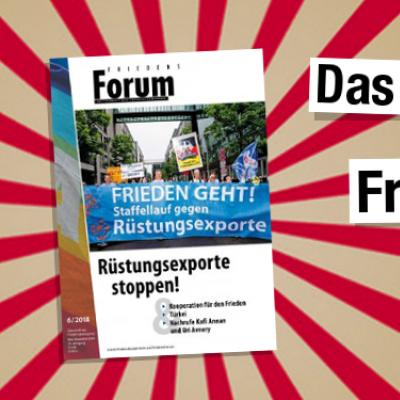 Rüstungsexporte stoppen: Die neue Ausgabe des FriedensForums ist da.