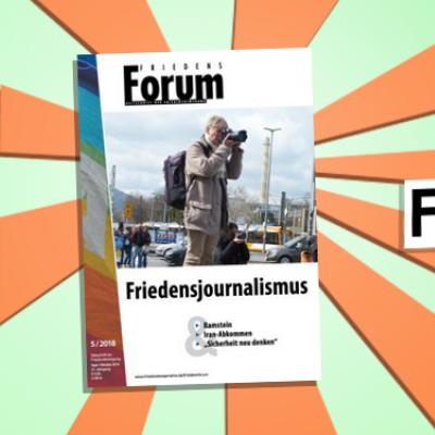 FriedensForum 5/2018 erschienen