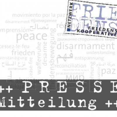 Pressemitteilung Netzwerk Friedenskooperative