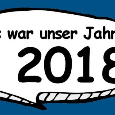 2018 haben wir viel bewegt. Hier findest Du unseren Jahresrückblick.