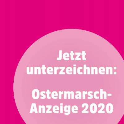 Hilf bei der Mobilisierung zu den Ostermärschen und unterzeichne die Zeitungsanzeige.