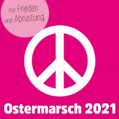 Ostermärsche 2021: Hier findest du alle Infos und Termine